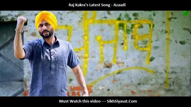 Azaadi – a new Punjabi Song by Raj Kakra