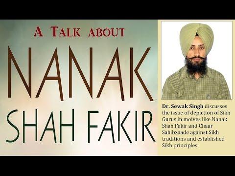 On Movies on Sikh Gurus – Nanak Shah Fakir & Chaar Sahibzaade controversy [Talk with Dr Sewak Singh]